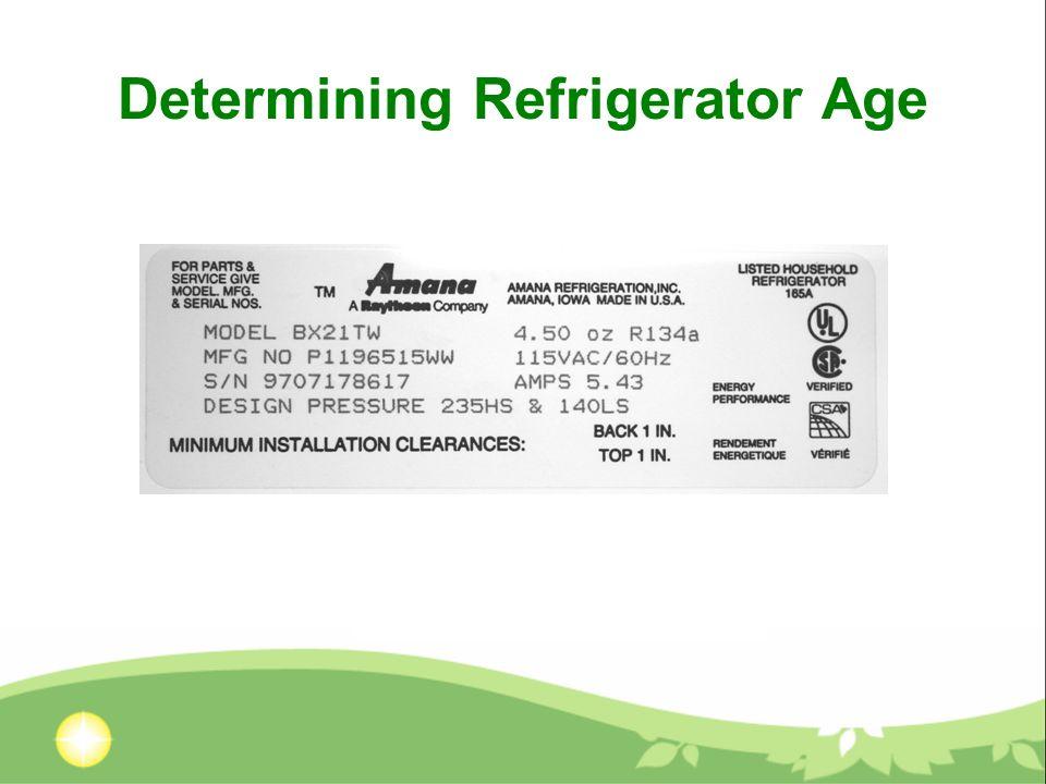Determining Refrigerator Age