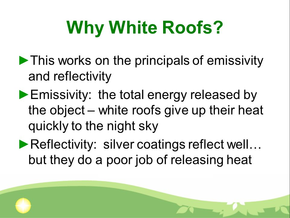 Why White Roofs.