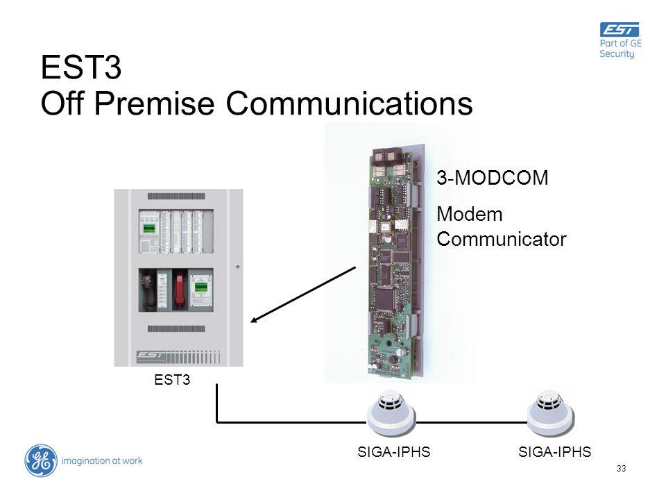 33 EST3 Off Premise Communications 3-MODCOM Modem Communicator SIGA-IPHS EST3