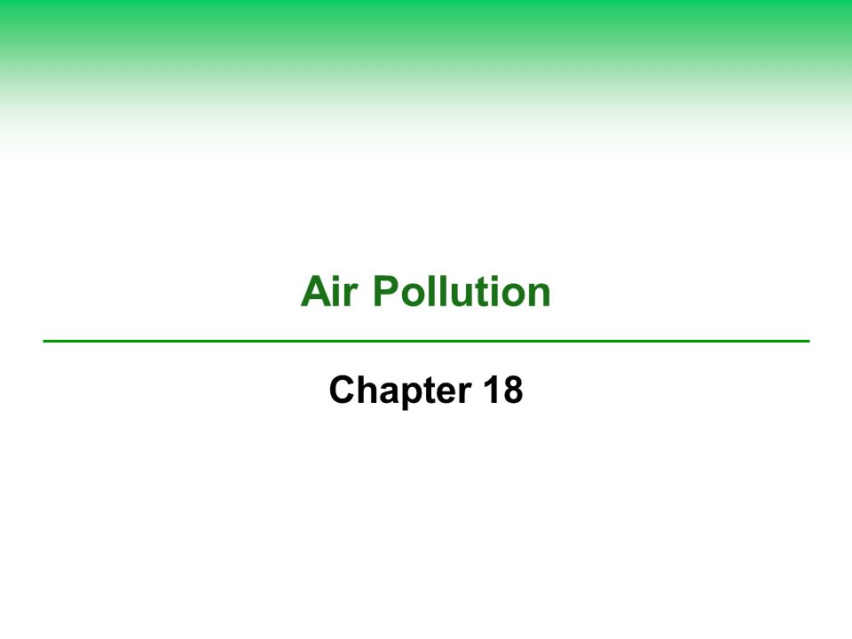 Case Study: Air Pollution in the Past: The Bad Old Days (2) United States 1948: Donora, PA; first U.S.