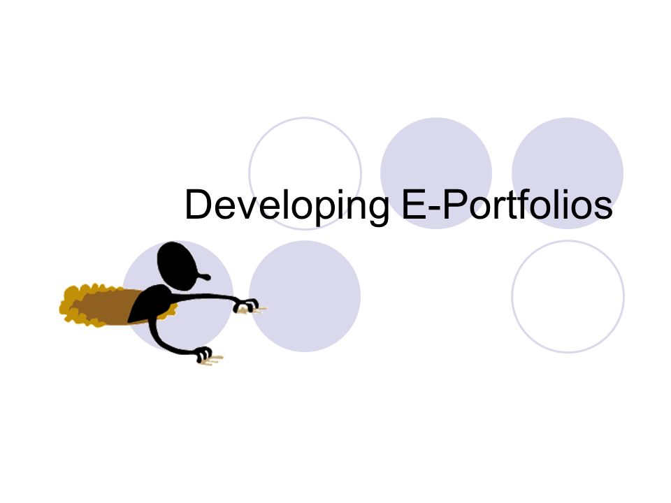 Developing E-Portfolios