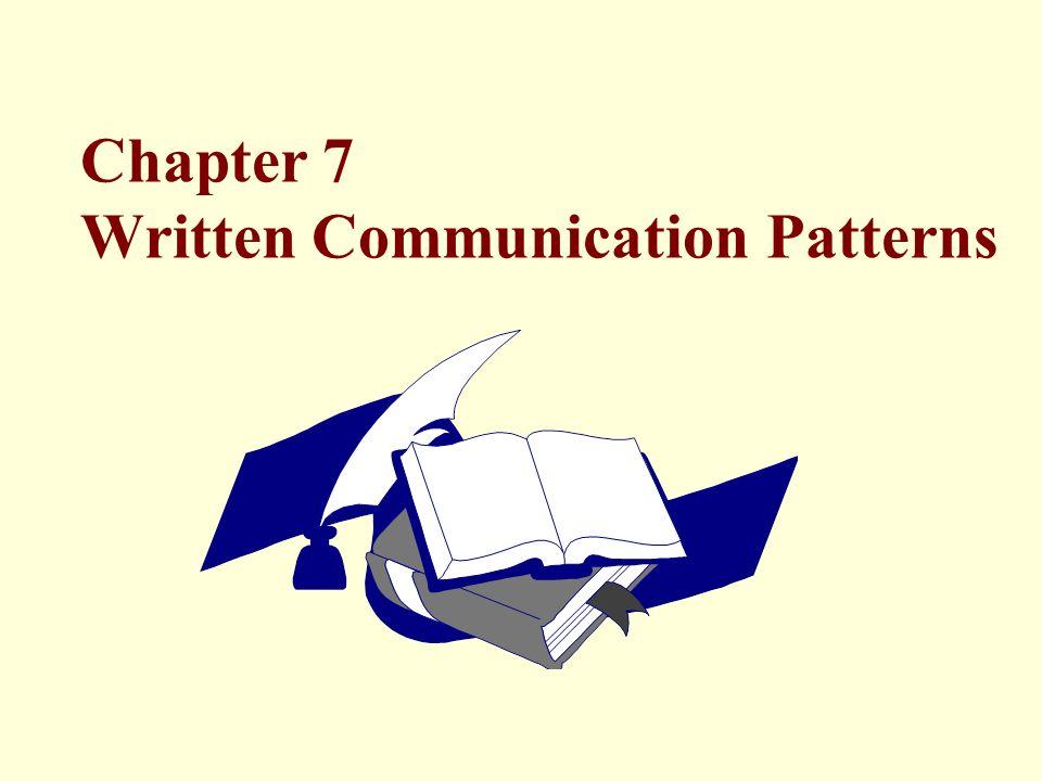 Chapter 7 Written Communication Patterns
