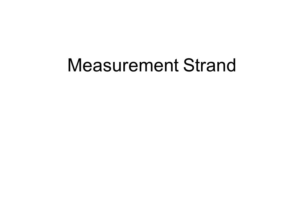 Measurement Strand