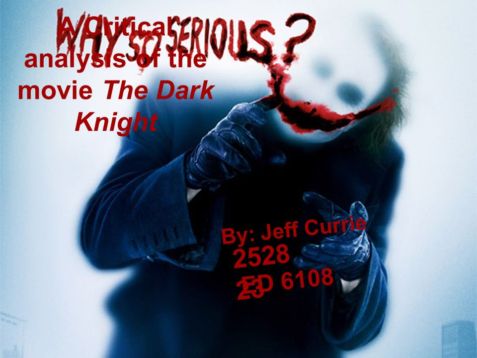 Introduction Freudian Analysis I will examine Freuds concepts of the conscious, unconscious, id, ego, and the superego and how they apply to Batman and the Joker in the movie The Dark Knight.