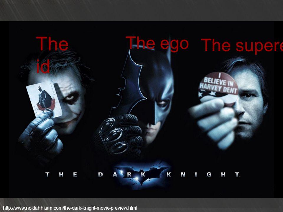 The id The ego The superego http://www.noktahhitam.com/the-dark-knight-movie-preview.html