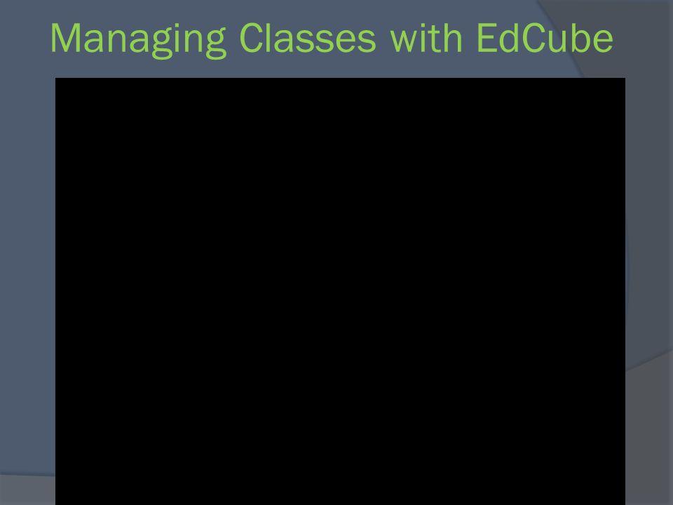 Managing Classes with EdCube