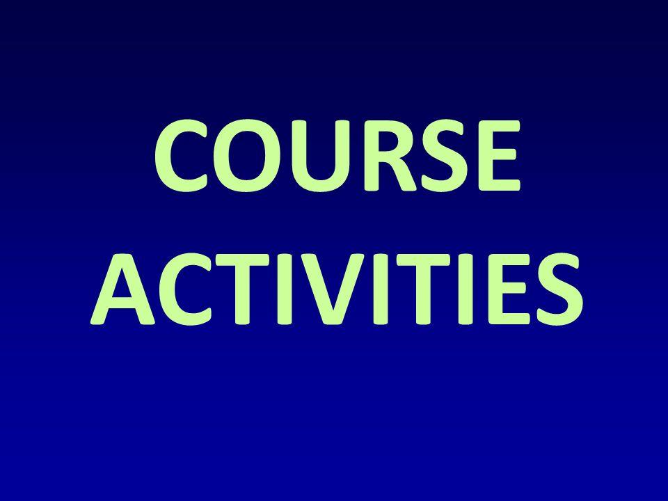 COURSE ACTIVITIES