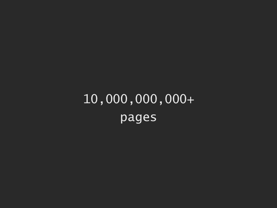 10,000,000,000+ pages