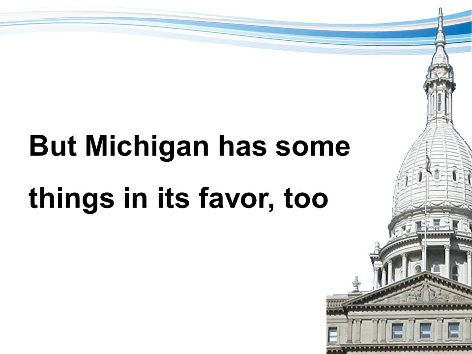 Expenditure growth lowest among states Source: Office of Revenue and Tax Analysis, Michigan Dept.