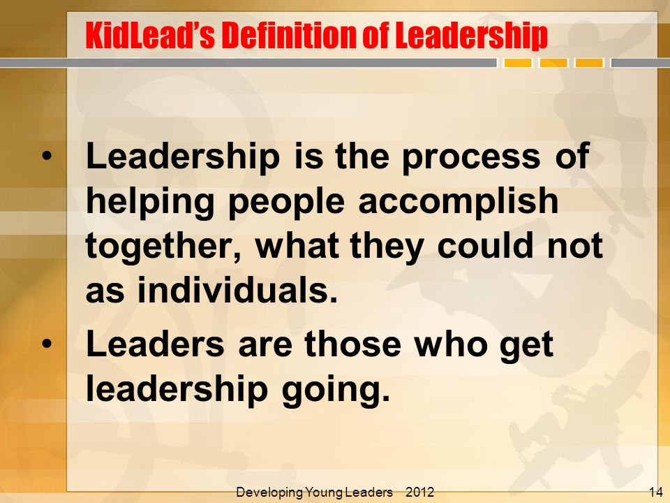 Leadership is the process of helping people accomplish together, what they could not as individuals.