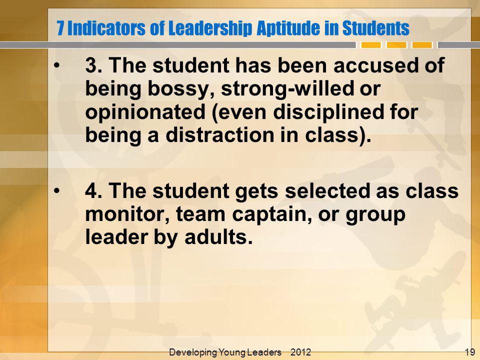 7 Indicators of Leadership Aptitude in Students 3.