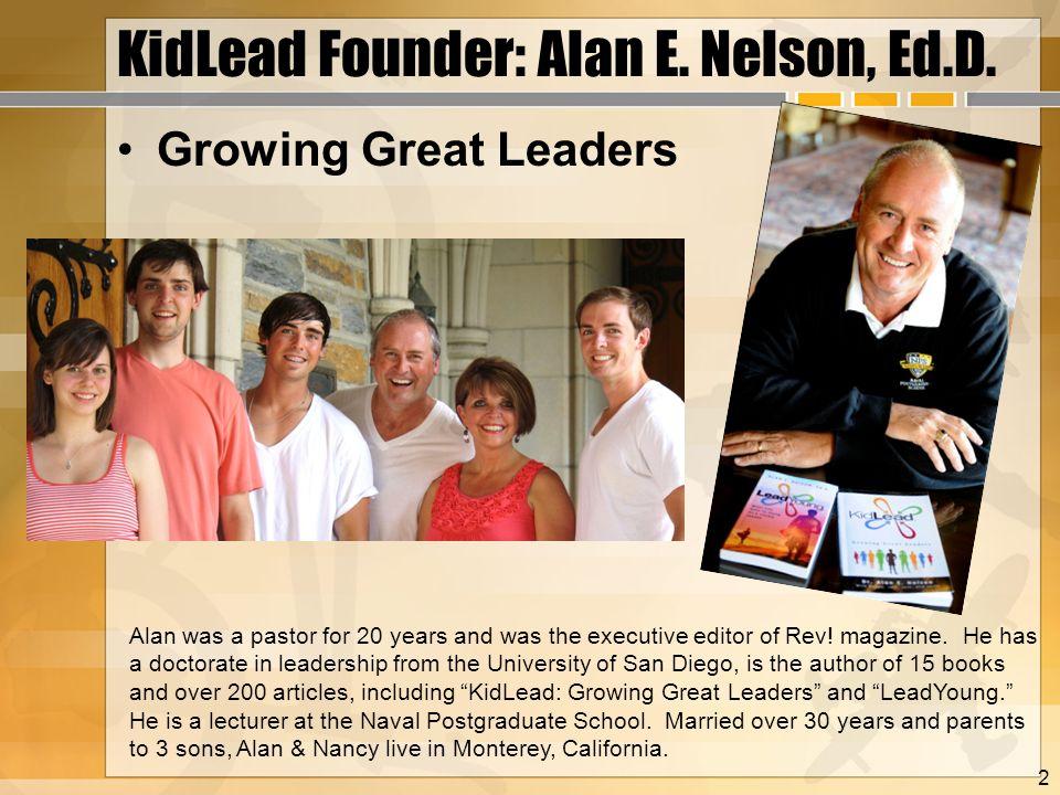 KidLead Founder: Alan E. Nelson, Ed.D.