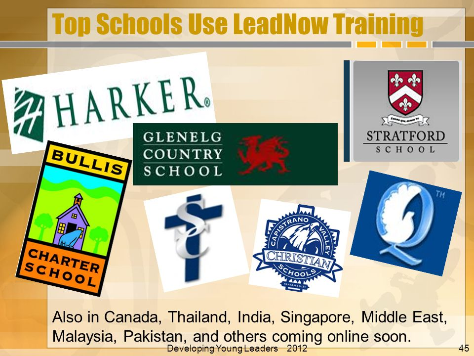 Top Schools Use LeadNow Training Also in Canada, Thailand, India, Singapore, Middle East, Malaysia, Pakistan, and others coming online soon. Developin