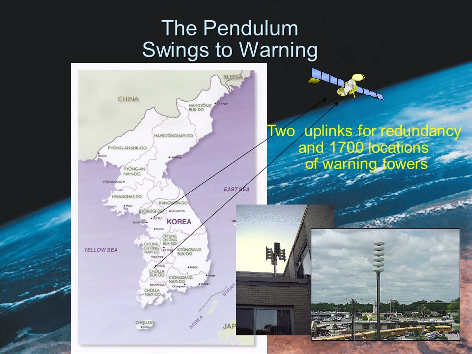 The Pendulum Swings to Warning Two uplinks for redundancy and 1700 locations of warning towers
