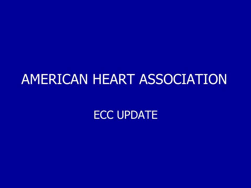 AMERICAN HEART ASSOCIATION ECC UPDATE