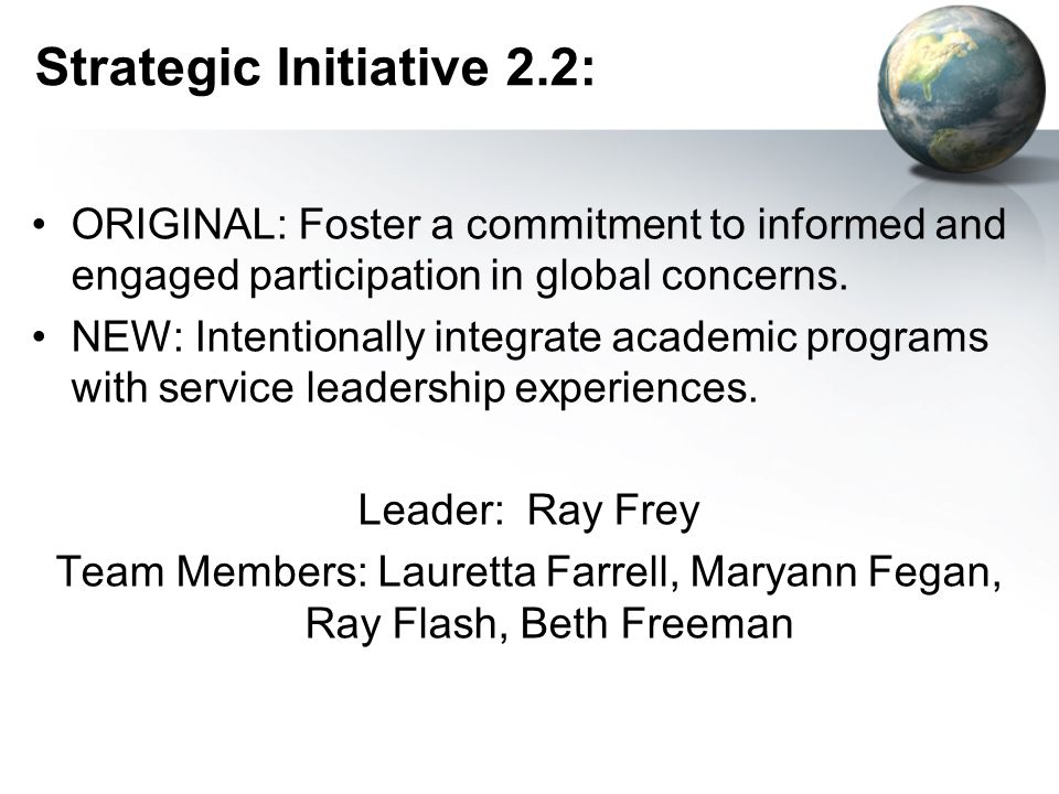 Strategic Initiative 2.2: ORIGINAL: Foster a commitment to informed and engaged participation in global concerns.
