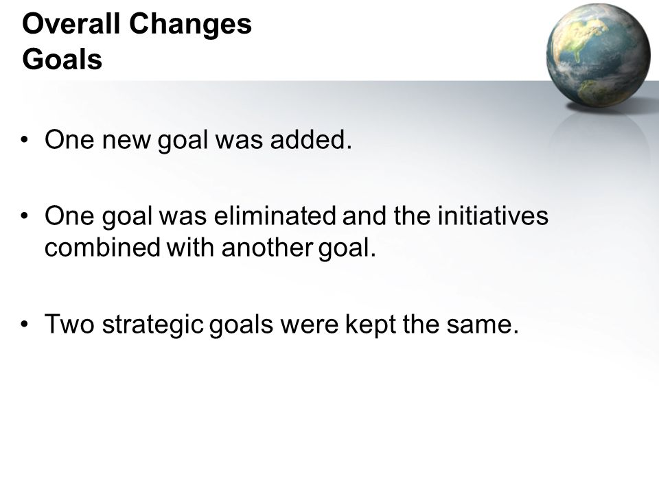 Overall Changes Goals One new goal was added.