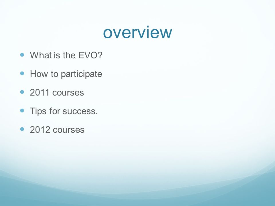 EVO Electronic Village Online a preview to the TESOL Convention since 2000 a set of online discussions and workshops mid-January to mid-February range from discussions to virtual hands-on workshops discussion of issues in the field of teaching language, or experiments with and pedagogy of new technology tools, techniques and approaches