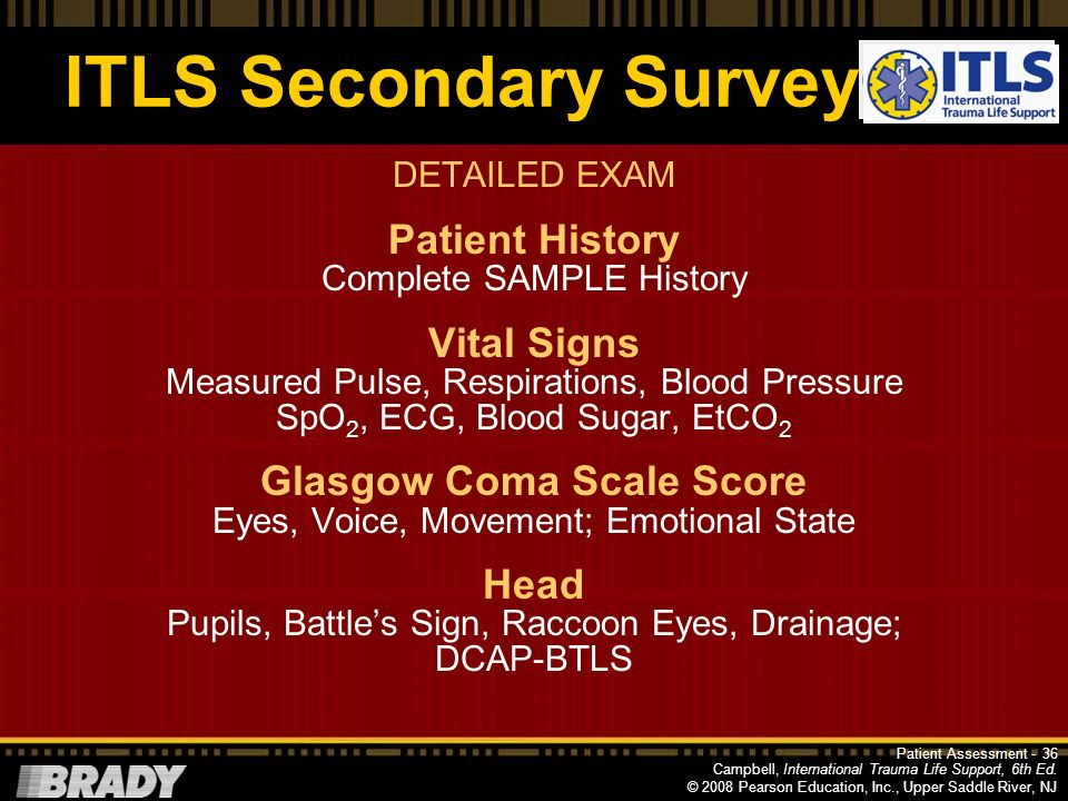 Campbell, International Trauma Life Support, 6th Ed. © 2008 Pearson Education, Inc., Upper Saddle River, NJ Detailed Exam: DCAP-BTLS D eformities C on