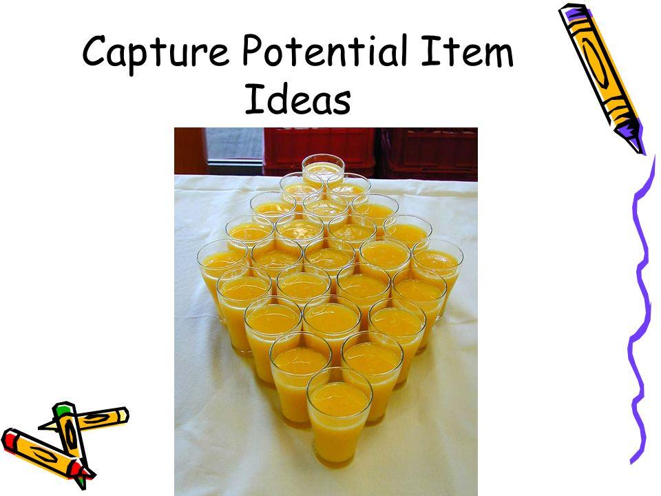 Capture Potential Item Ideas