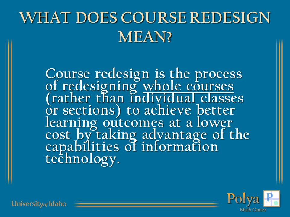 WHAT DOES COURSE REDESIGN MEAN.