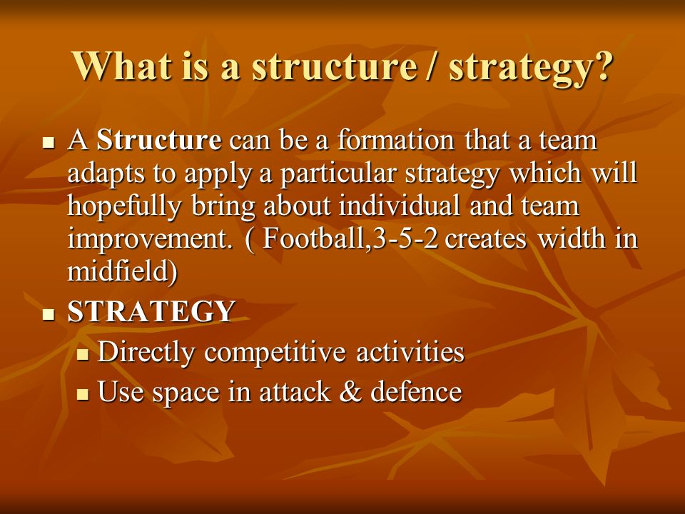 How do we decide on a structure.