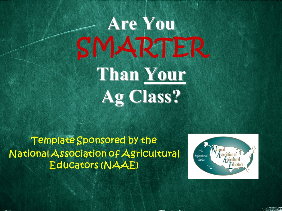 Are You Than Your Ag Class.Are You SMARTER Than Your Ag Class.