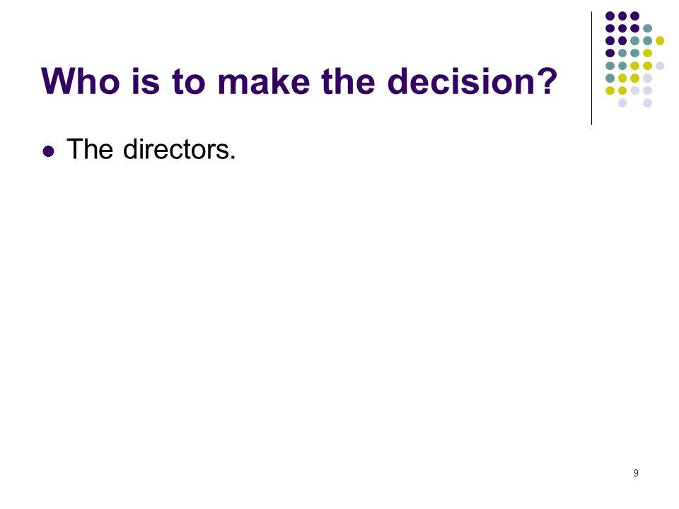 9 The directors.