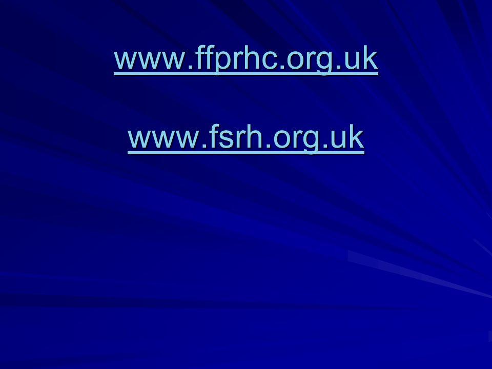 www.ffprhc.org.uk www.fsrh.org.uk www.ffprhc.org.uk www.fsrh.org.uk