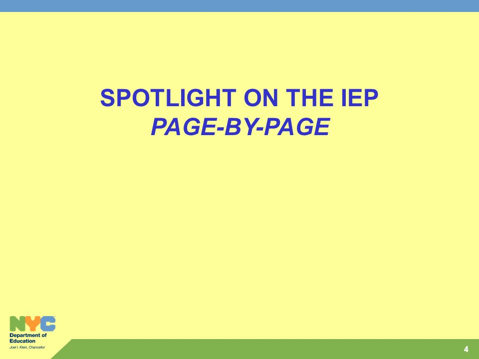 4 SPOTLIGHT ON THE IEP PAGE-BY-PAGE