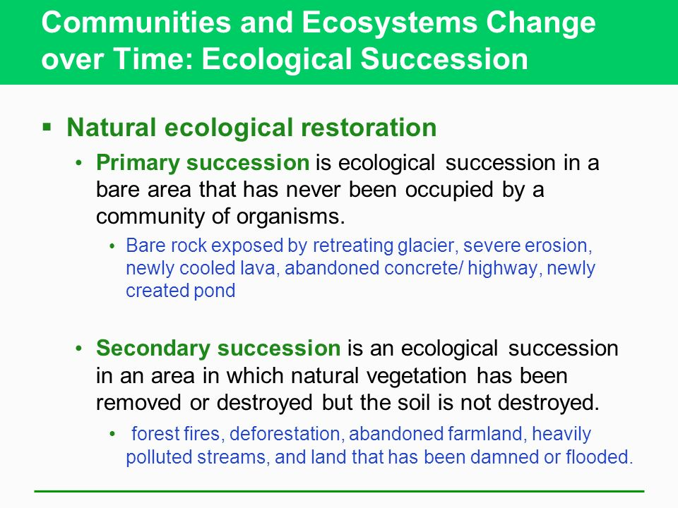 5-4 How Do Communities and Ecosystems Respond to Changing Environmental Conditions? Concept 5-4 The structure and species composition of communities a