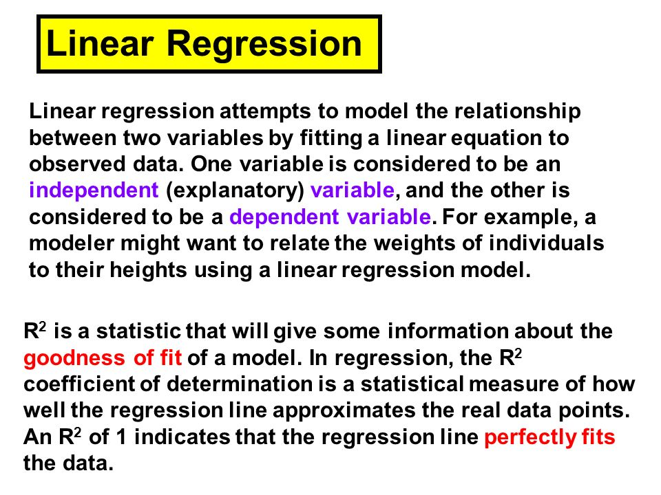 Linear regression attempts to model the relationship between two variables by fitting a linear equation to observed data. One variable is considered t