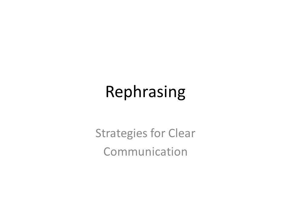 Review Strategies weve learned so far for the final group discussion: (1) Checking Comprehension (2) Asking For Clarification