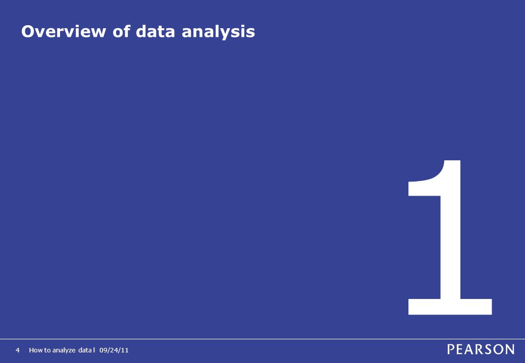 How to analyze data l 09/24/114 Overview of data analysis 1