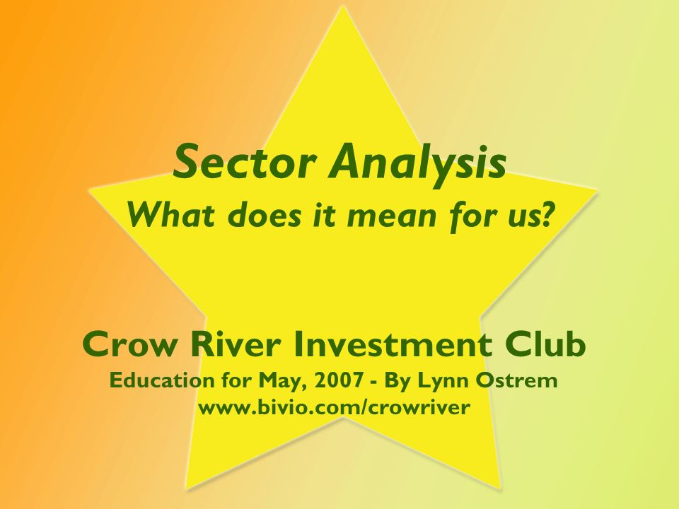 Sector Analysis What does it mean for us.