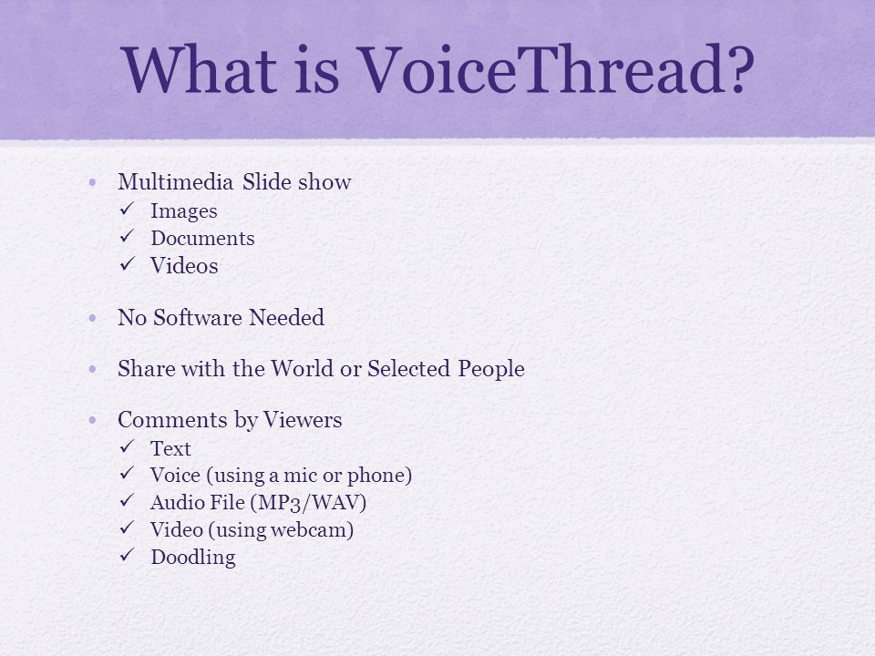 What is VoiceThread.