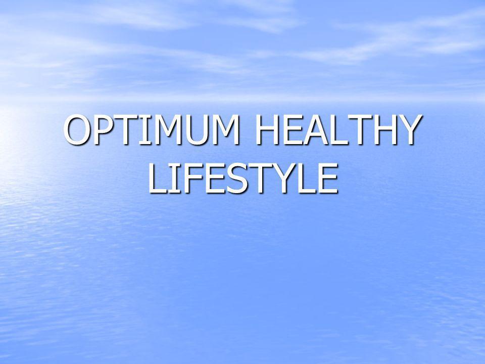 OPTIMUM HEALTHY LIFESTYLE