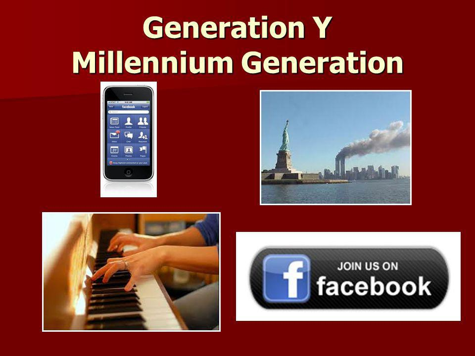 Generation Y Millennium Generation