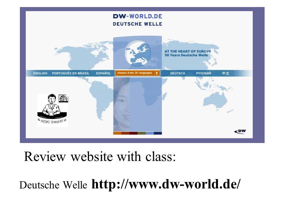 Deutsche Welle http://www.dw-world.de/ Review website with class: