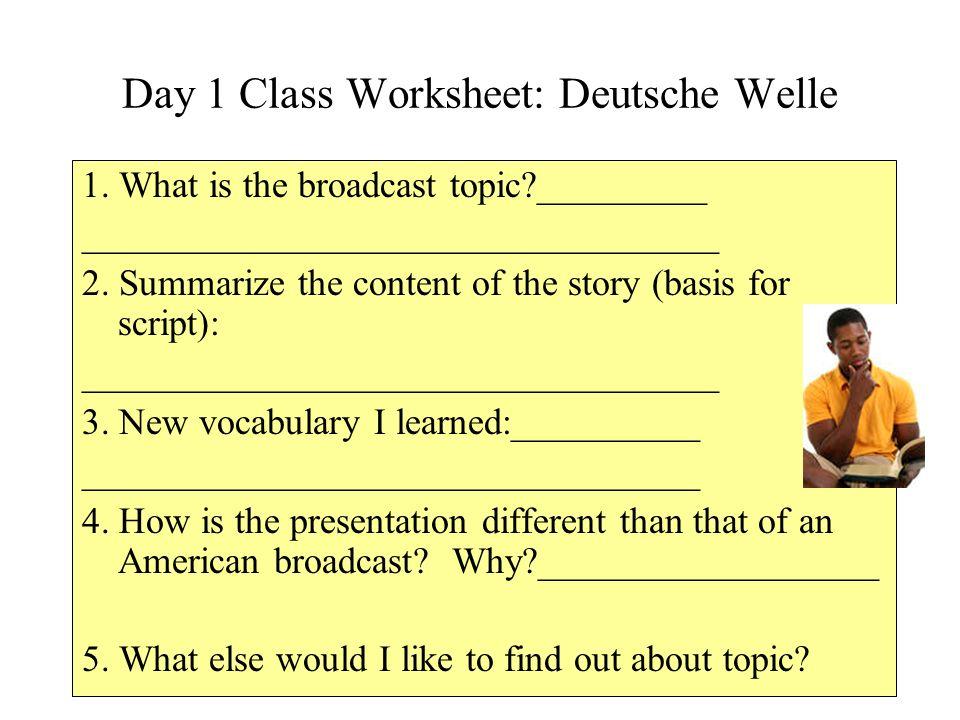 Day 1 Class Worksheet: Deutsche Welle 1.