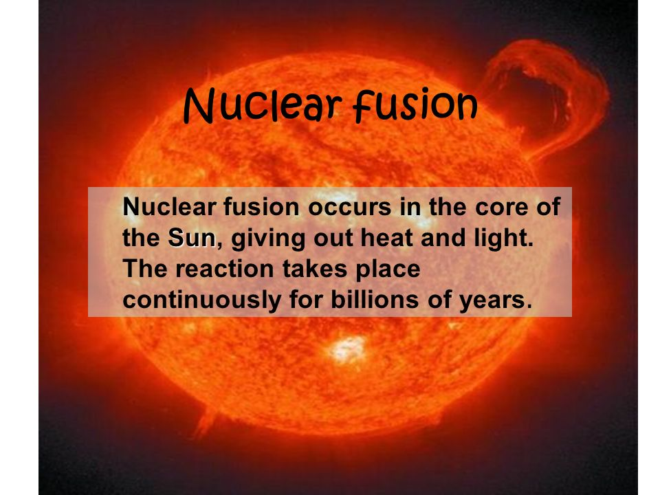 Nuclear fusion Since nuclei carry + charges, they repel each other. 2 hydrogen very high speed. For fusion to occur, the 2 hydrogen nuclei must approa