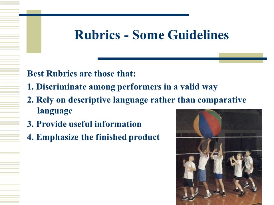 Rubrics: What are they and What is their purposes.