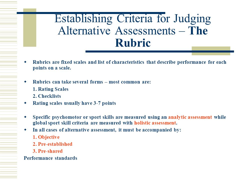 Rubrics - Some Guidelines Best Rubrics are those that: 1.
