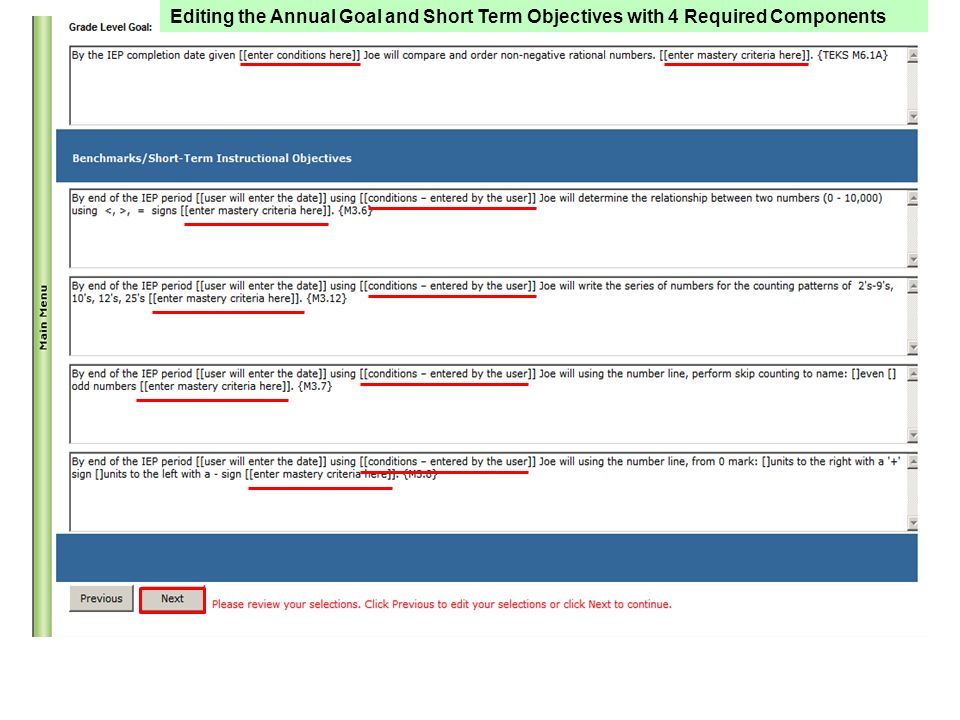 Editing the Annual Goal and Short Term Objectives with 4 Required Components Computer *will enter date