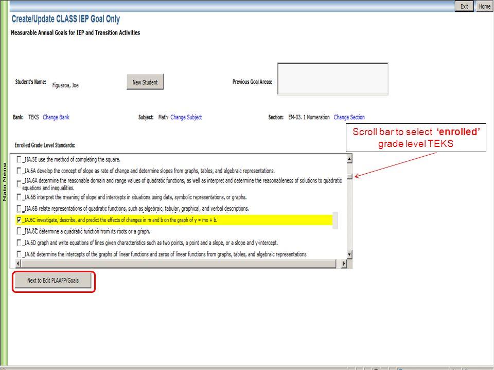 Scroll bar to select enrolled grade level TEKS
