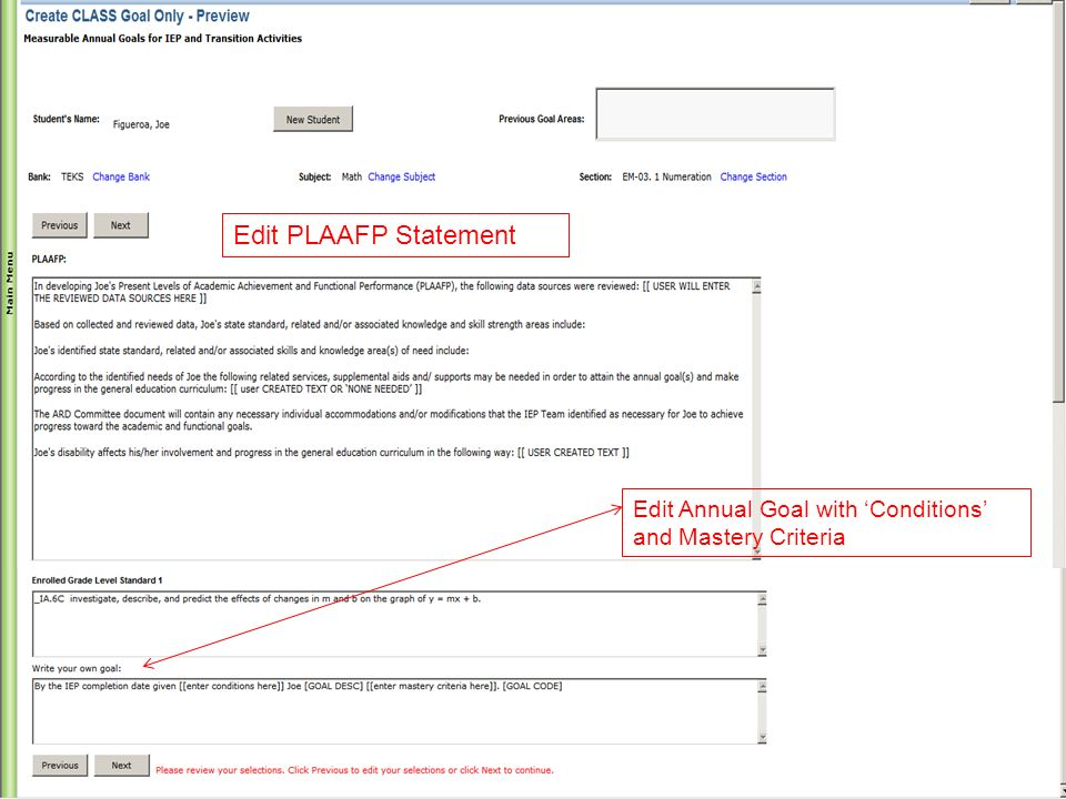 Edit PLAAFP Statement Edit Annual Goal with Conditions and Mastery Criteria