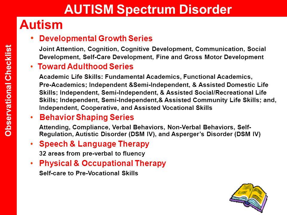 Autism Developmental Growth Series Joint Attention, Cognition, Cognitive Development, Communication, Social Development, Self-Care Development, Fine a