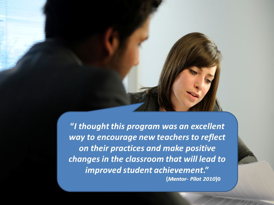 I thought this program was an excellent way to encourage new teachers to reflect on their practices and make positive changes in the classroom that wi
