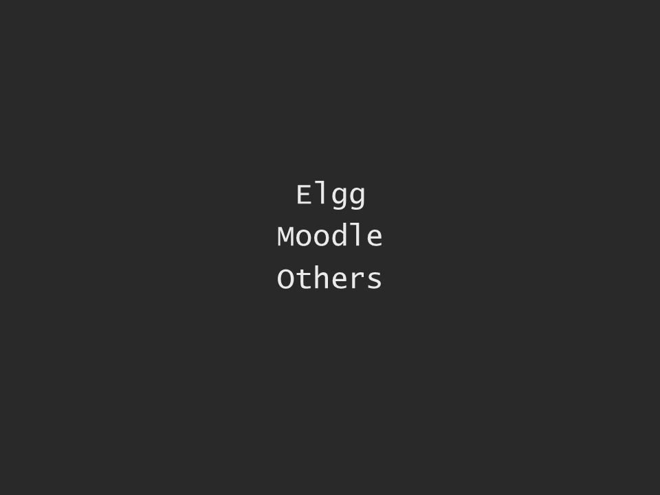 Elgg Moodle Others