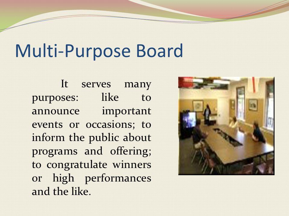 The Multi-Purpose Board